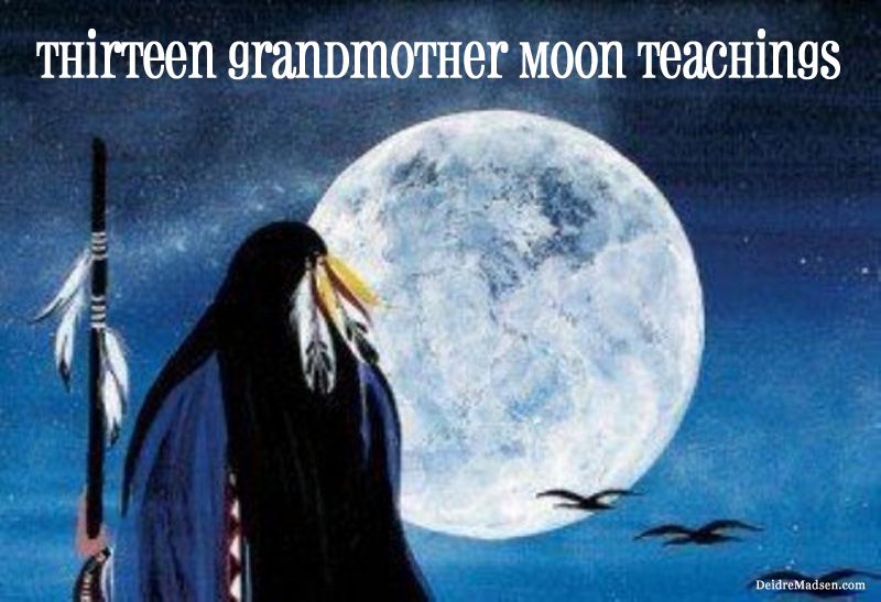 13 grandmother moon teachings Solar and Lunar Wisdom - Deidre Madsen